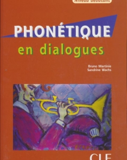 Phonétique en Dialogues + CD audio - Livre + CD audio