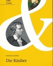 Friedrich Schiller: Die Räuber - Klassiker trifft Comic - Originaltext