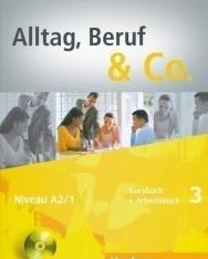 Alltag, Beruf & Co. 3 Kursbuch und Arbeitsbuch mit Audio CD zum Arbeitsbuch