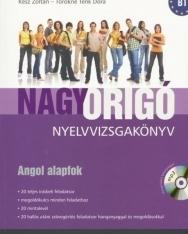 Nagy Origó nyelvvizsgakönyv - Angol alapfok B1 (MP3 CD melléklettel)