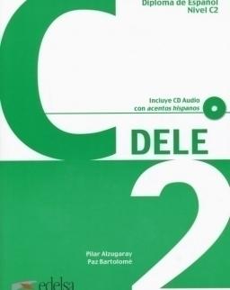 Preparación al Diploma de Espanol Nivel C2 Libro del Almumno Nueva Edición Incluye CD Audio con acentos hispnaos
