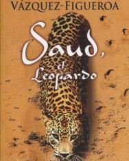 Alberto Vázquez-Figueroa: Saud, el Leopardo