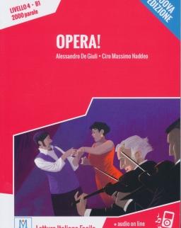 Opera! + Audio On Line - Letture Italiano Facile Livello 4 B1 2000 Parole - Nuova edizione