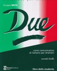 Due - libro dello studente - corso cummunicativo di itlaiano per stranieri secondo livello