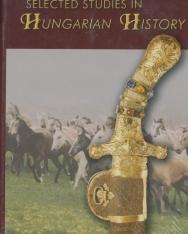 Selected Studies in Hungarian History