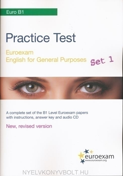Practice Test Euro B1 Exam English for General Purposes Set 1 - Ingyenesen letölthető hanganyaggal
