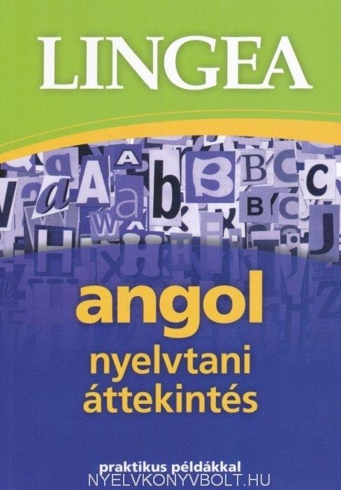 Angol nyelvtani áttekintés praktikus példákkal