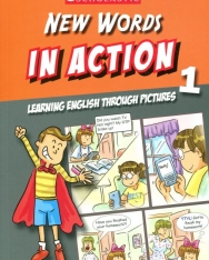 New Words in Action Book 1 - Learning English Through Pictures