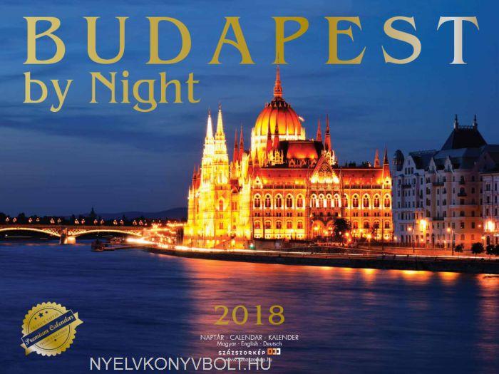 Budapest by Night falinaptár 2018 (40x30)