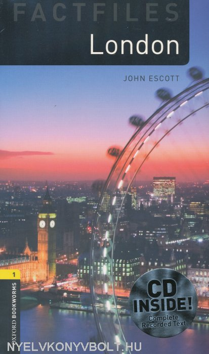 London with Audio CD Factfiles - Oxford Bookworms Library Level 1