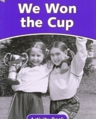 We Won the Cup Activity Book - Oxford Dolphin Readers Level 4