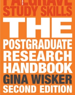 The Postgraduate Research Handbook - Succeed with your MA, MPhil, EdD and PhD - 2nd Edition
