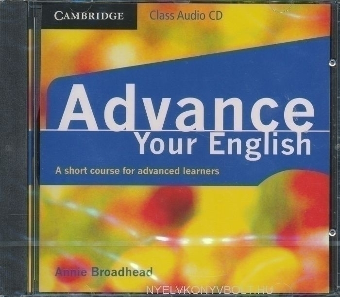 Advance Your English - A Short Course for Advanced Learners Class Audio CD