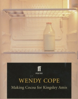Wendy Cope: Making Cocoa for Kingsley Amis