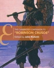 The Cambridge Companion to 'Robinson Crusoe' (Cambridge Companions to Literature)