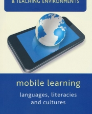 Mobile Learning - Languages, literacies and cultures