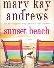 Mary Kay Andrews: Sunset Beach