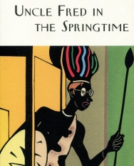 P.G. Wodehouse: Uncle Fred In The Springtime