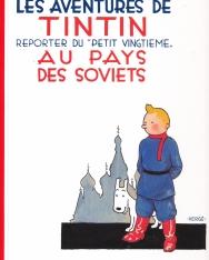 Les aventures de Tintin au pays des soviets (Tome 1)