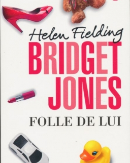 Helen Fielding: Bridget Jones 3 - Folle de Lui