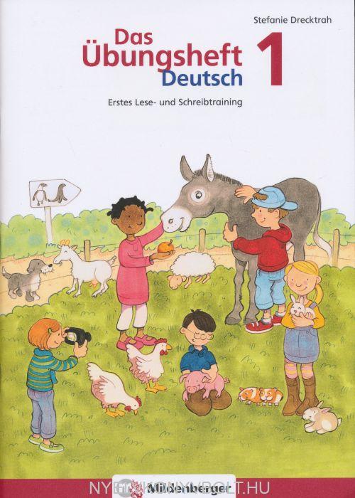 Das Übungsheft Deutsch 1: Erstes Lese- und Schreibtraining
