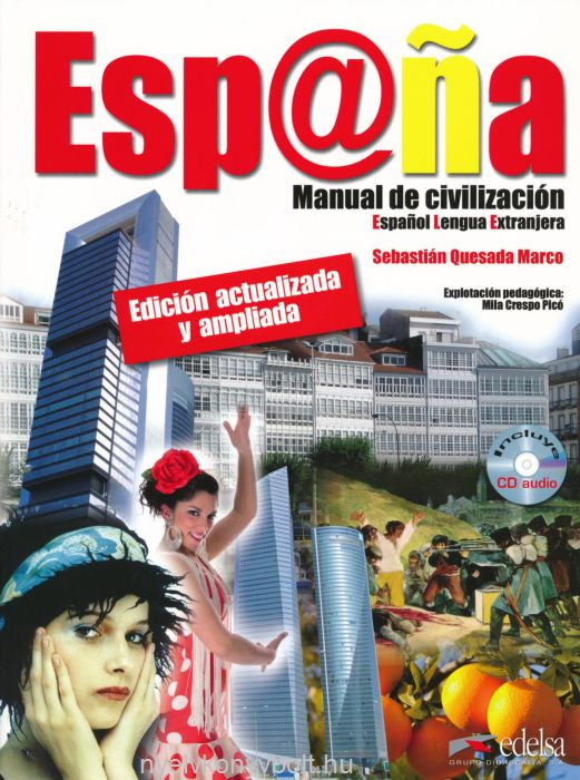 Espana - Manual de civilización  Edición actualizada y ampliada incluye CD audio