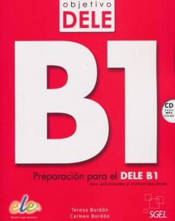 Objetivo DELE B1 con Audio CD - Preparación para el DELE B1