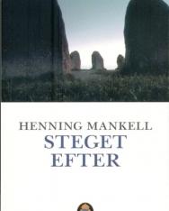Henning Mankell: Steget efter (Kurt Wallander Serie del. 7)