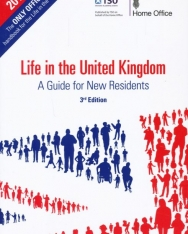 Life in the United Kingdom - A Guide for New Residents 3rd Edition
