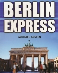 Berlin Express - Cambridge English Readers Level 4