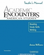 Academic Encounters - American Studies Teacher's Manual