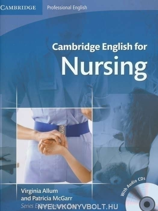 Cambridge English for Nursing Intermediate Plus Student's Book with Audio CDs (2)