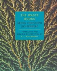 Georg Christoph Lichtenberg: The Waste Books