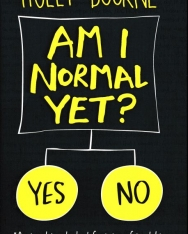 Holly Bourne: Am I Normal Yet?
