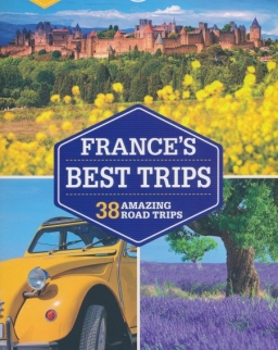 Lonely Planet France's Best Trips (2nd.)