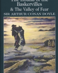 Sir Arthur Conan Doyle: The Hound of the Baskervilles & The Valley of Fear - Wordsworth Classics