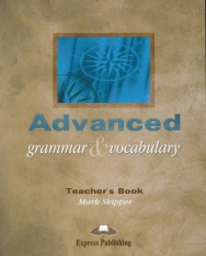 Advanced Grammar & Vocabulary Teacher's Book - Overprinted