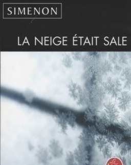 Georges Simenon: La neige était sale