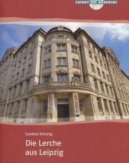 Die Lerche aus Leipzig mit Audio CD - Klett Tatort Daf Hörkrimi