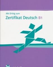 Mit Erfolg zum Zertifikat Deutsch B1. Übungsbuch mit Audio-CD