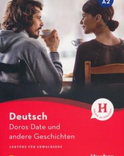 Doros Date und andere Geschichten: Lektüre mit Audios online (Lektüre für Erwachsene)