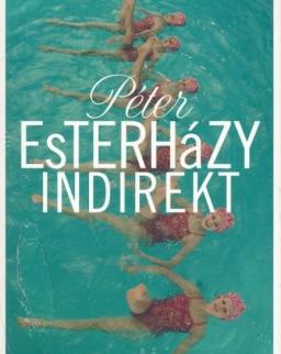 Esterházy Péter: Indirekt