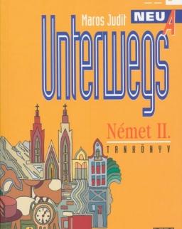 Unterwegs Neu A Német II. Tankönyv - NAT 2012