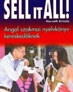 Seel it All! - Angol szakmai nyelvkönyv kereskedőknek