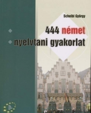 444 német nyelvtani gyakorlat (MX-189)