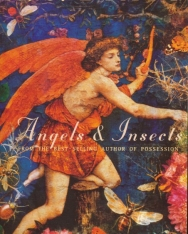 A. S. Byatt: Angels and Insects