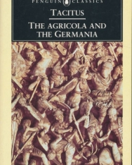 Tacitus: The Agricola and the Germania