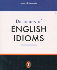 Dictionary of English Idioms - Penguin Reference Library 2nd Edition