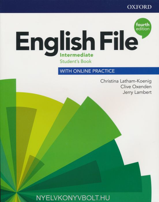 English File - 4th Edition - Intermediate Student's Book with Online Practice