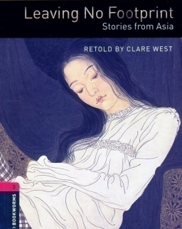 Leaving No Footprint - Stories from Asia - Oxford Bookworms Library Level 3